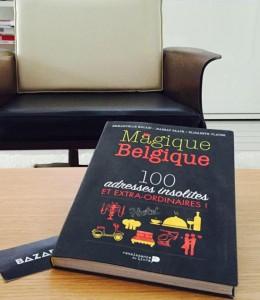 Magique Belgique, le guide aux 100 adresses insolites et originales
